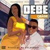 NEW MUSIC: QBase - Debe
